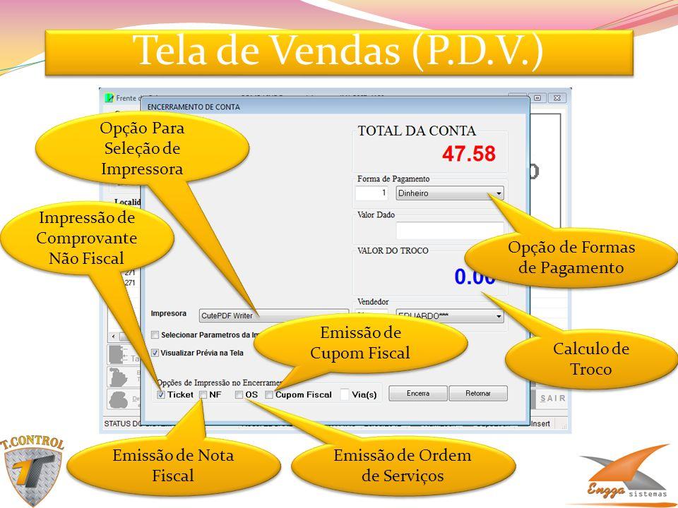 Tela de Vendas (P.D.V.) Opção Para Seleção de Impressora