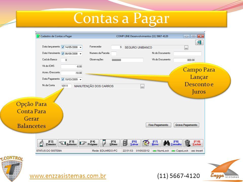 Contas a Pagar www.enzzasistemas.com.br (11) 5667-4120
