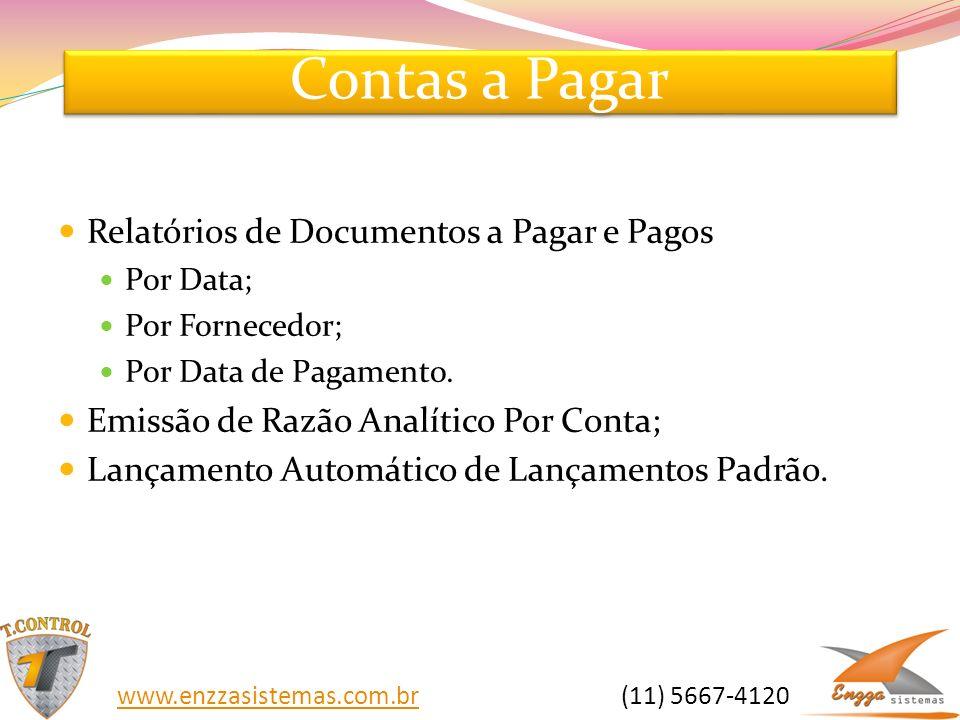 Contas a Pagar Relatórios de Documentos a Pagar e Pagos