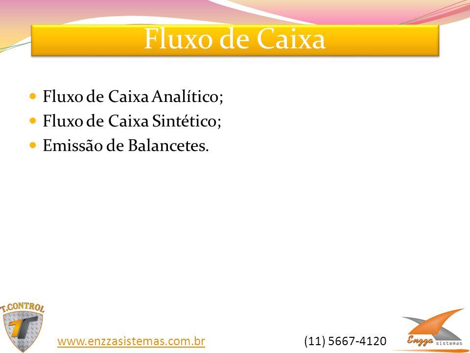 Fluxo de Caixa Fluxo de Caixa Analítico; Fluxo de Caixa Sintético;