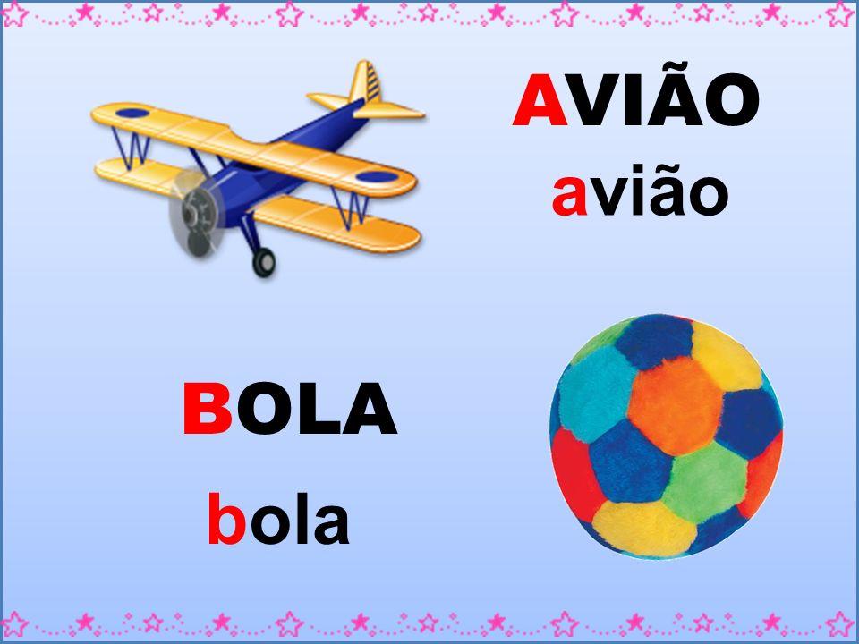 AVIÃO avião BOLA bola