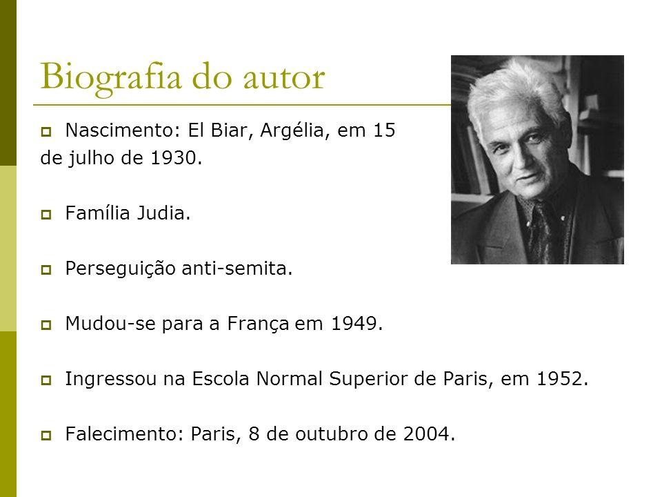 Biografia do autor Nascimento: El Biar, Argélia, em 15
