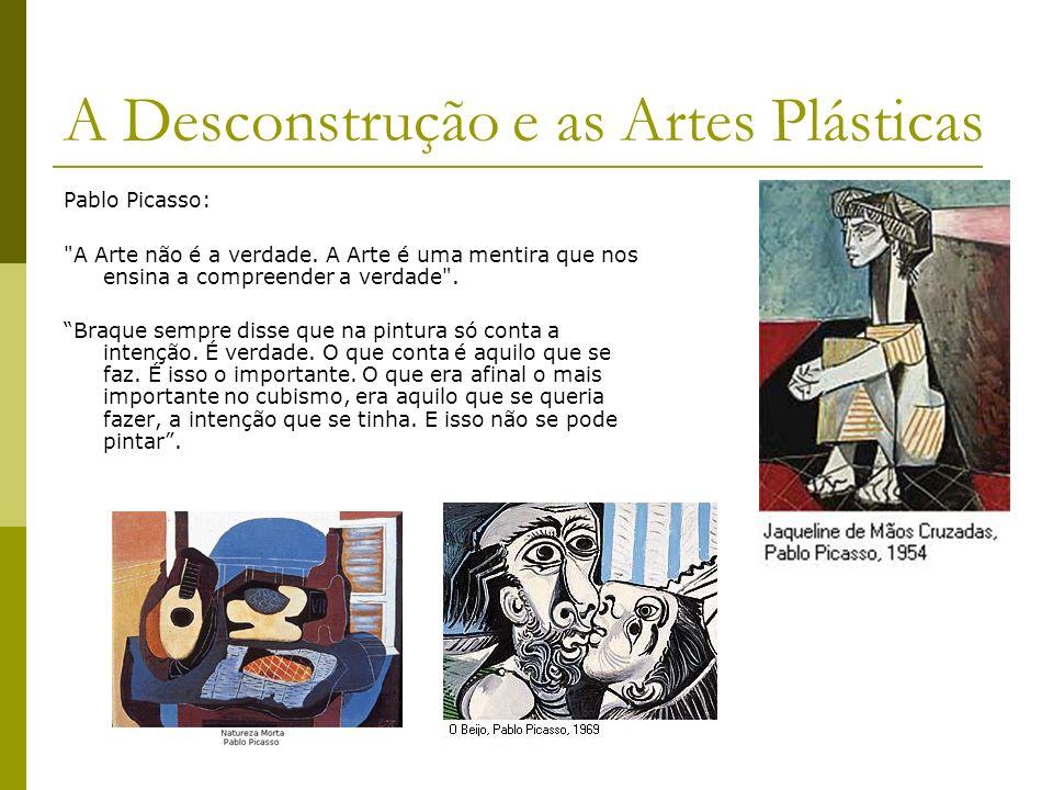 A Desconstrução e as Artes Plásticas