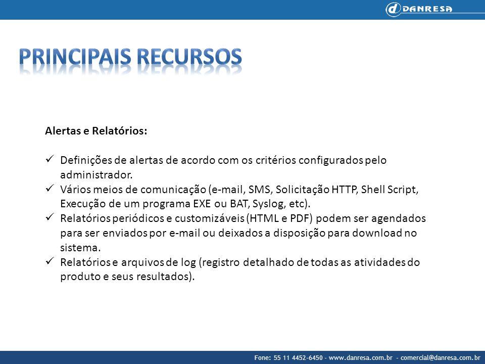 Principais recursos Alertas e Relatórios: