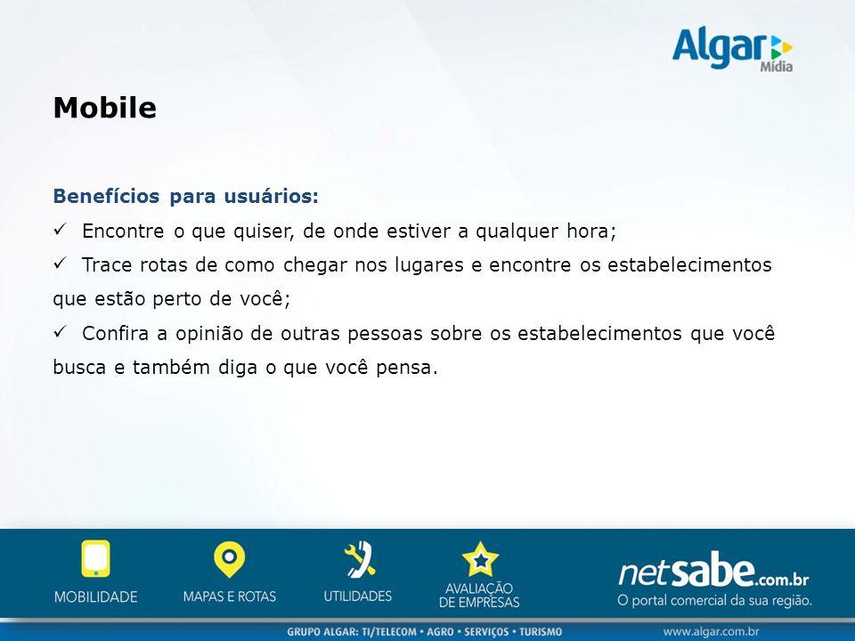 Mobile Benefícios para usuários:
