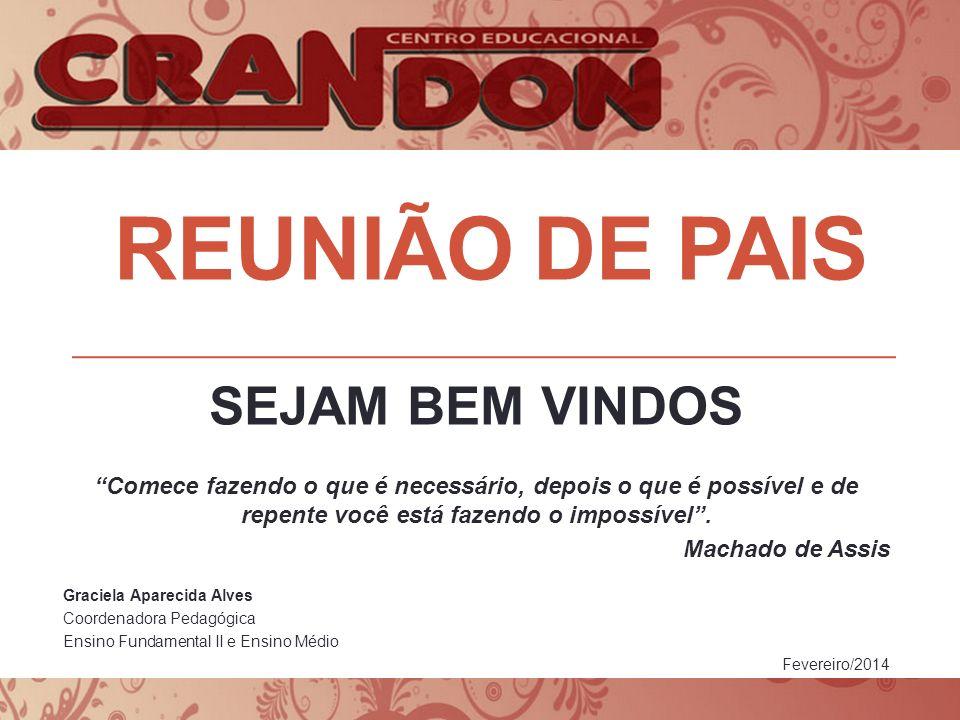 reunião DE PAIS SEJAM BEM VINDOS