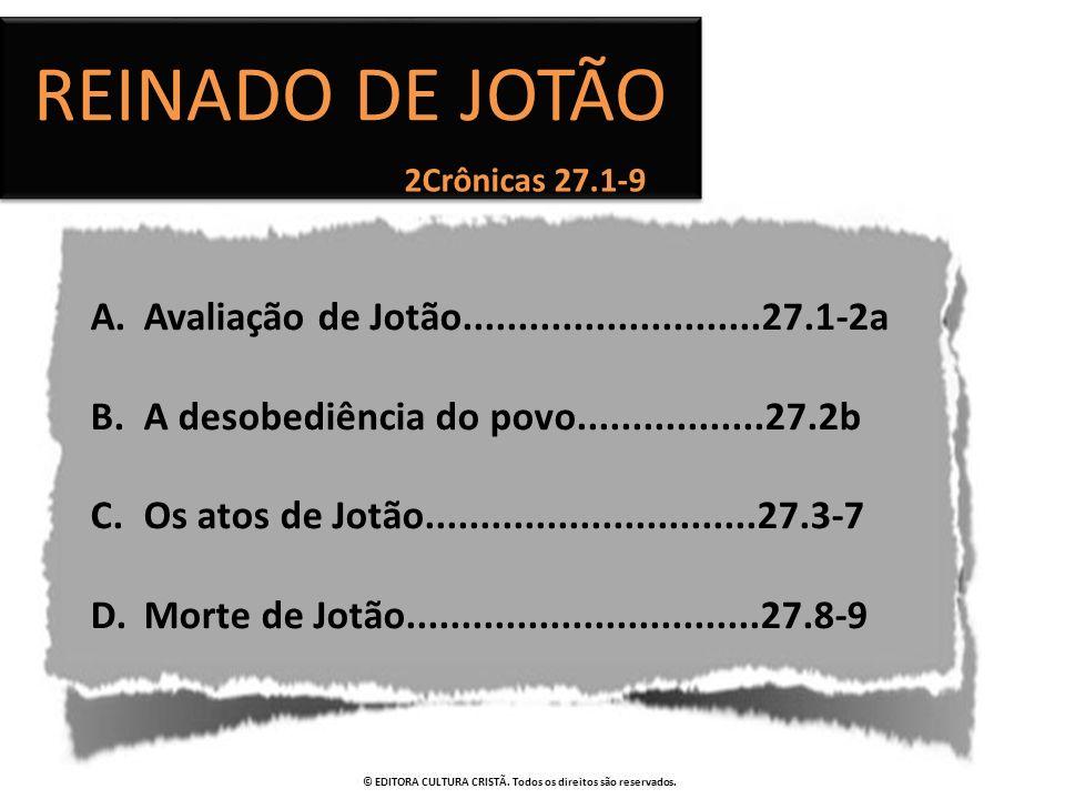 Reinado de JOTÃO Avaliação de Jotão...........................27.1-2a
