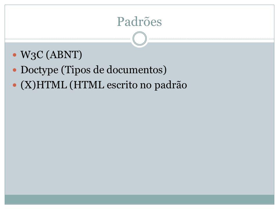 Padrões W3C (ABNT) Doctype (Tipos de documentos)