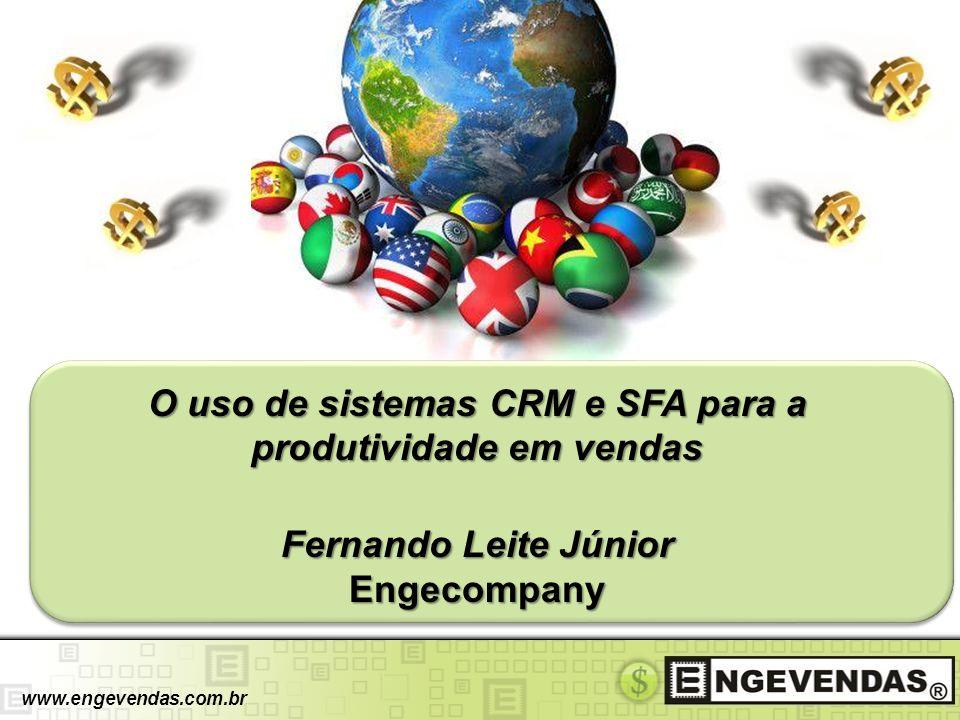 O uso de sistemas CRM e SFA para a produtividade em vendas Fernando Leite Júnior Engecompany