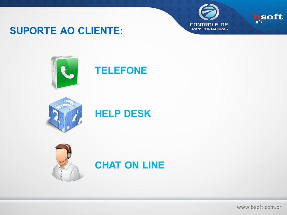 SUPORTE AO CLIENTE: TELEFONE HELP DESK CHAT ON LINE