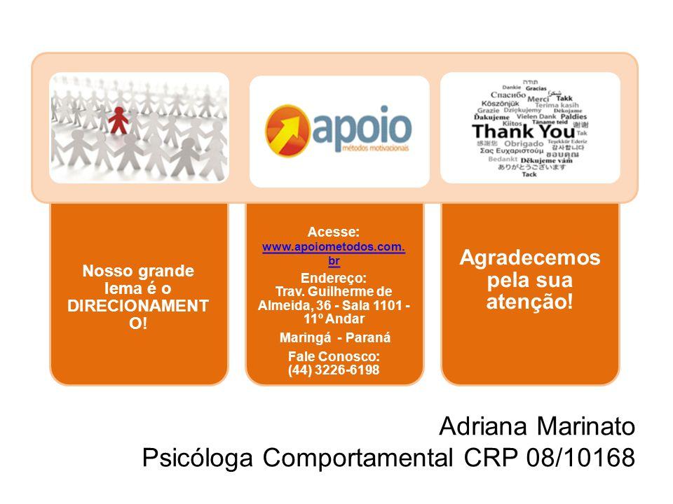 Adriana Marinato Psicóloga Comportamental CRP 08/10168