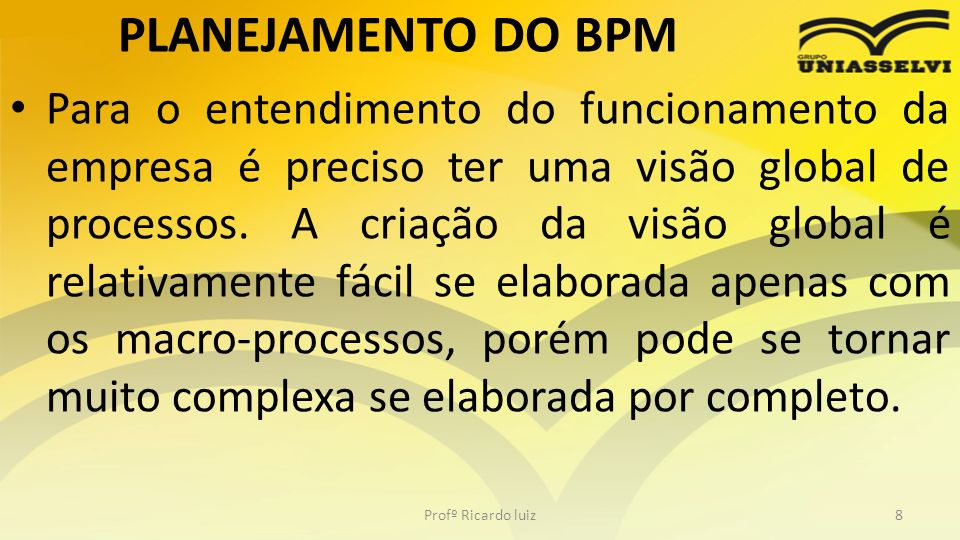 PLANEJAMENTO DO BPM