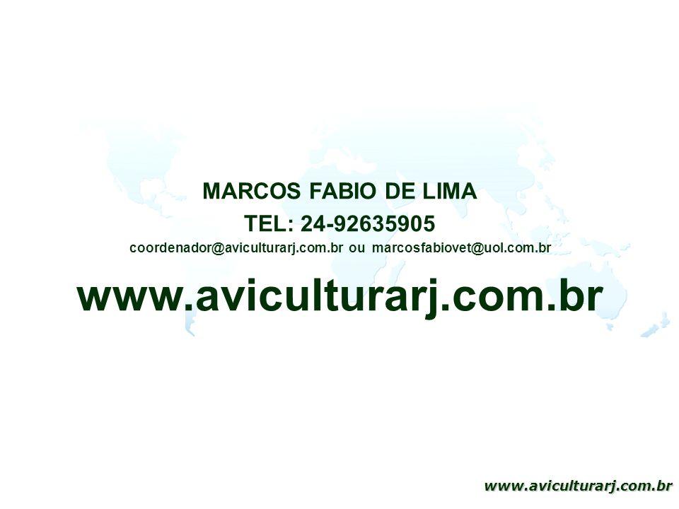 coordenador@aviculturarj.com.br ou marcosfabiovet@uol.com.br