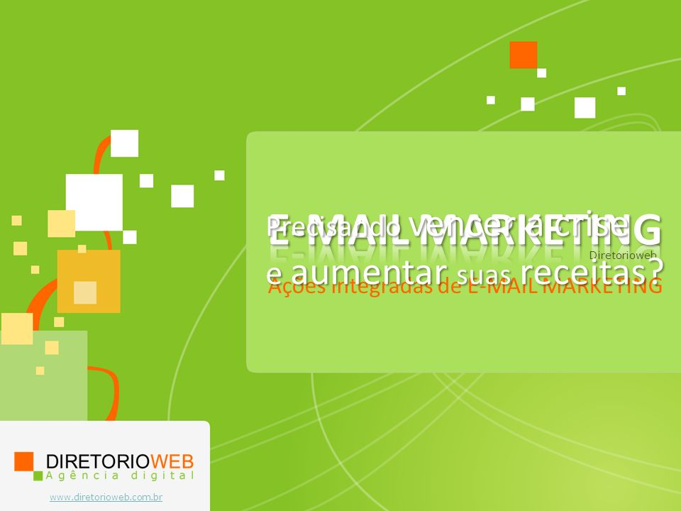 E-MAIL MARKETING Precisando vencer a crise e aumentar suas receitas