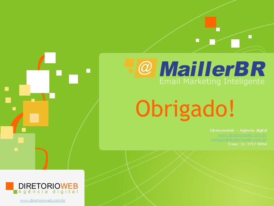 Obrigado! Diretorioweb – Agência digital www.diretorioweb.com.br