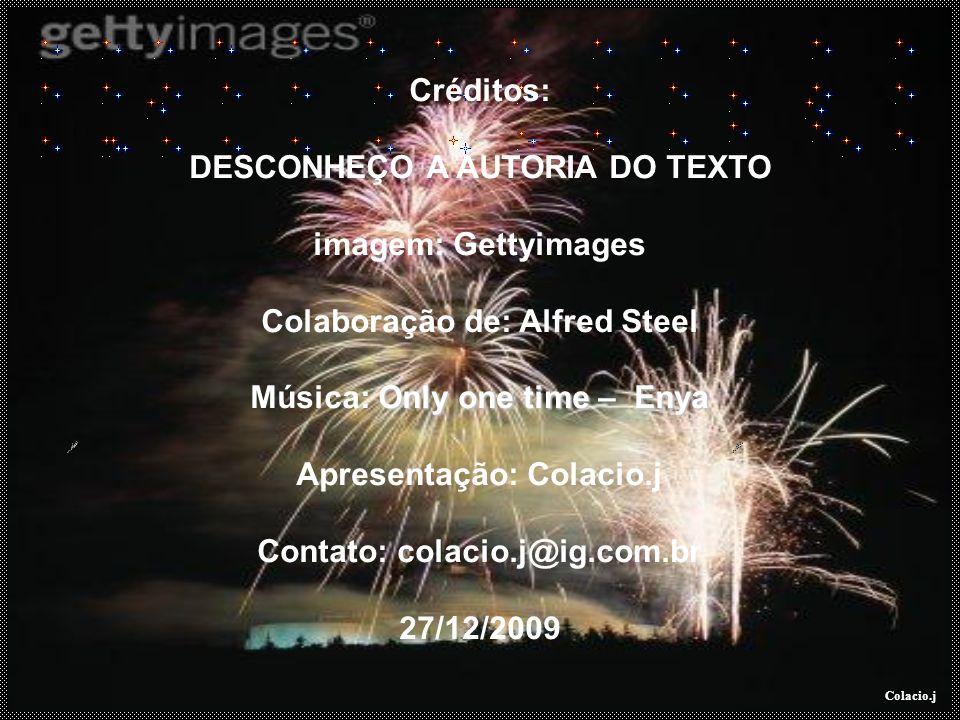 DESCONHEÇO A AUTORIA DO TEXTO imagem: Gettyimages