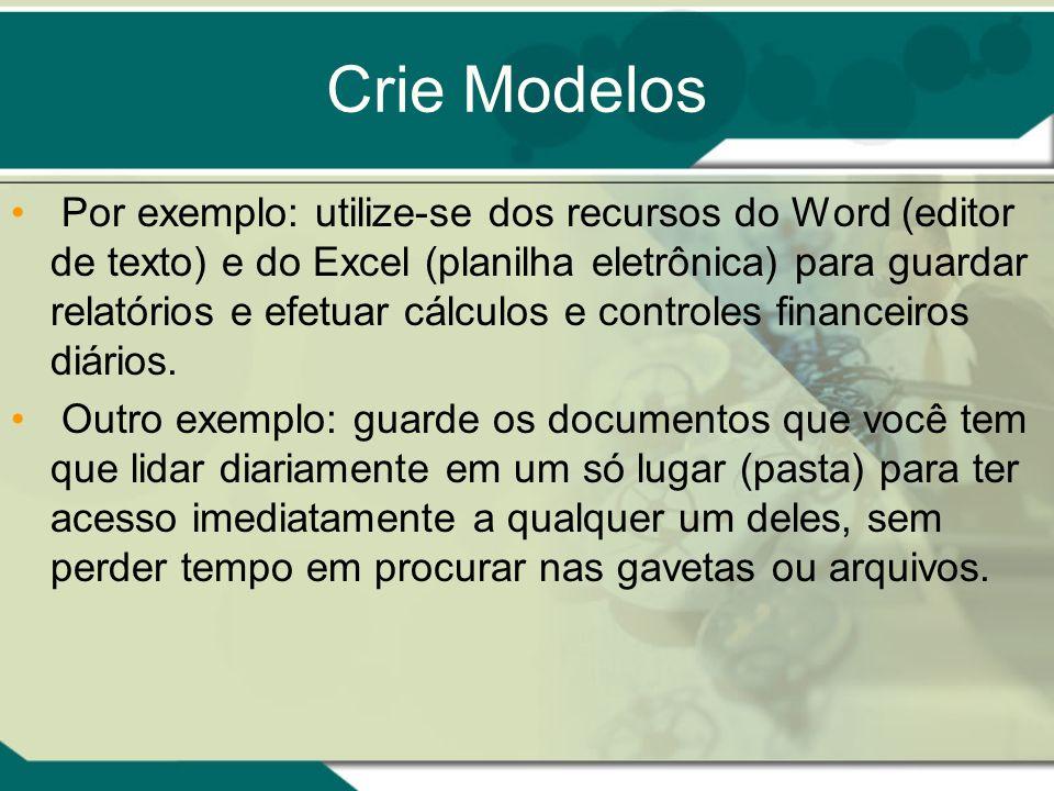 Crie Modelos