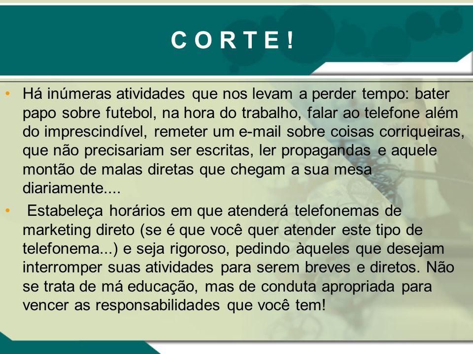 C O R T E !