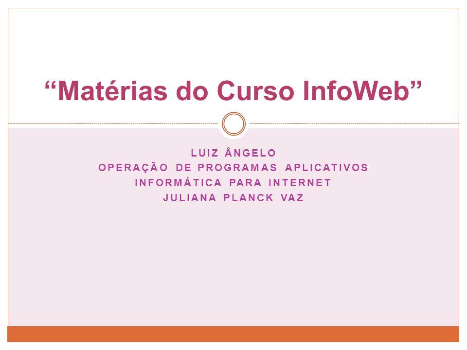 Matérias do Curso InfoWeb