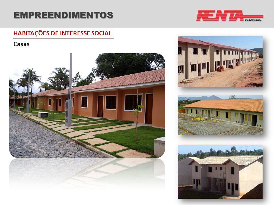 EMPREENDIMENTOS HABITAÇÕES DE INTERESSE SOCIAL Casas