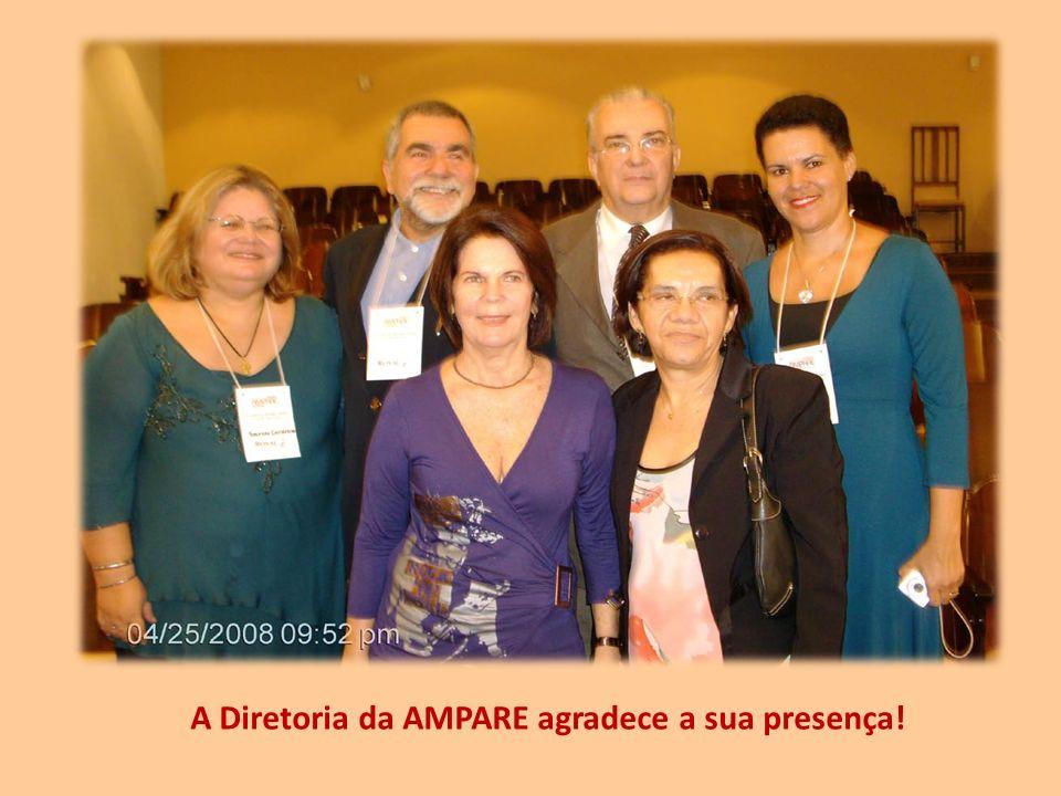 A Diretoria da AMPARE agradece a sua presença!
