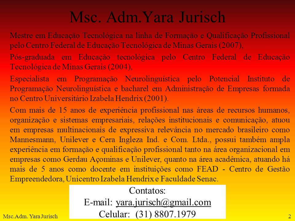 E-mail: yara.jurisch@gmail.com