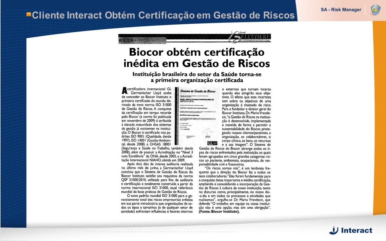 Cliente Interact Obtém Certificação em Gestão de Riscos