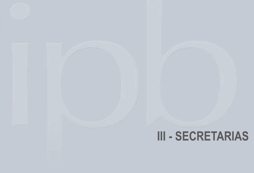 III - SECRETARIAS