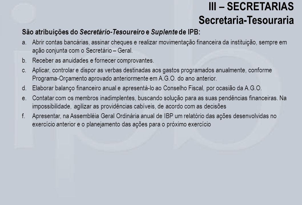 III – SECRETARIAS Secretaria-Tesouraria