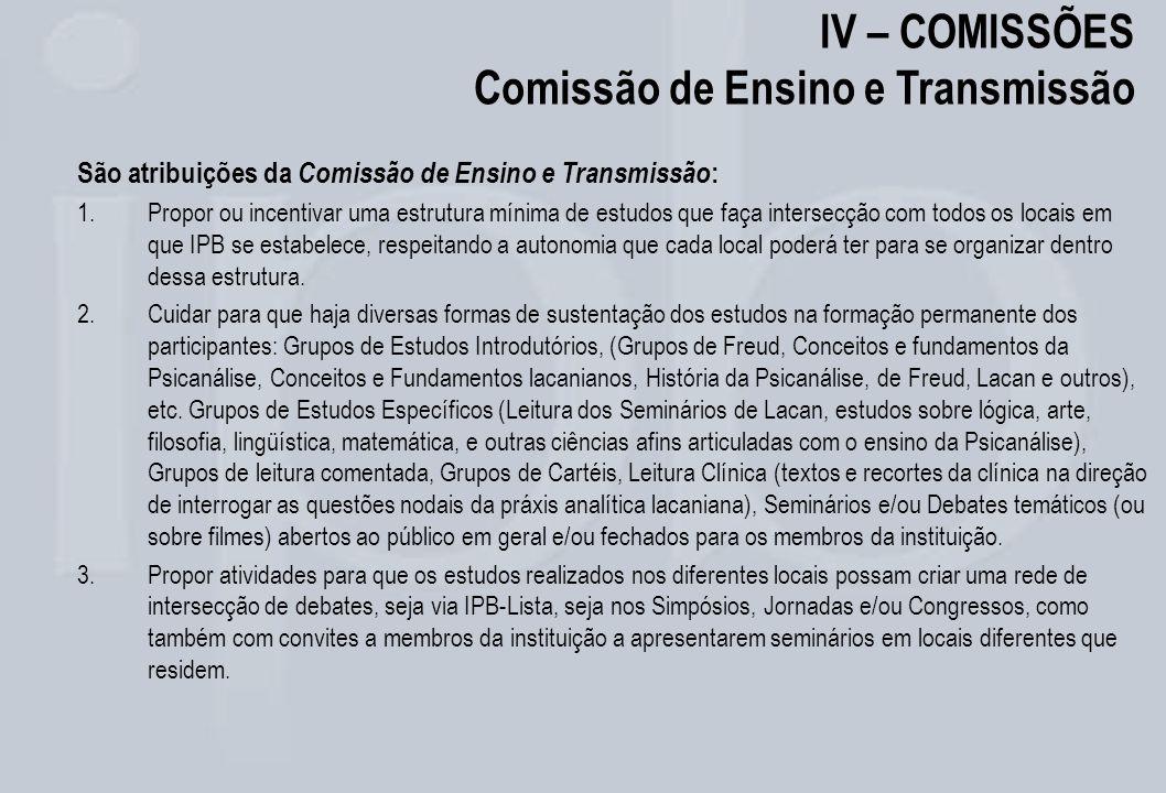 IV – COMISSÕES Comissão de Ensino e Transmissão