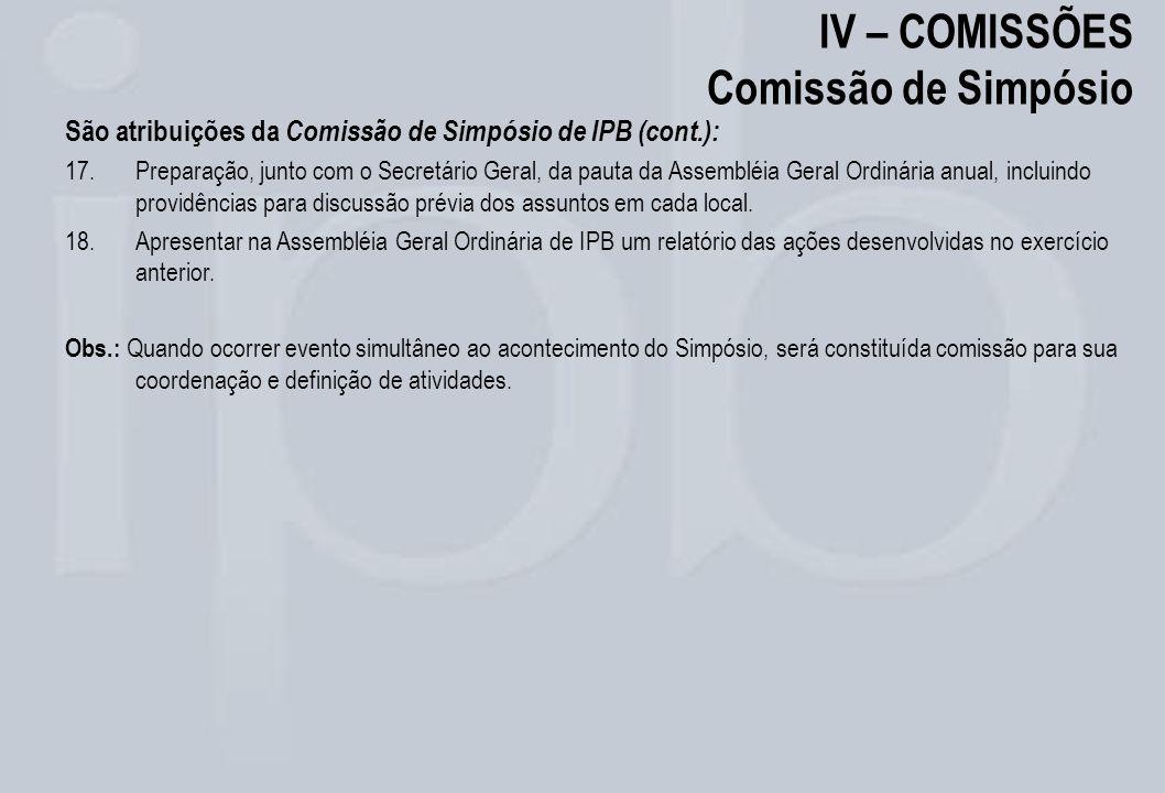 IV – COMISSÕES Comissão de Simpósio