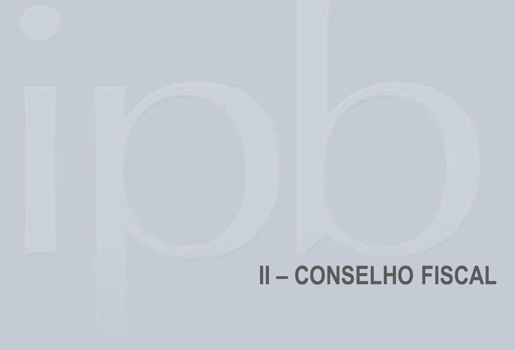 II – CONSELHO FISCAL