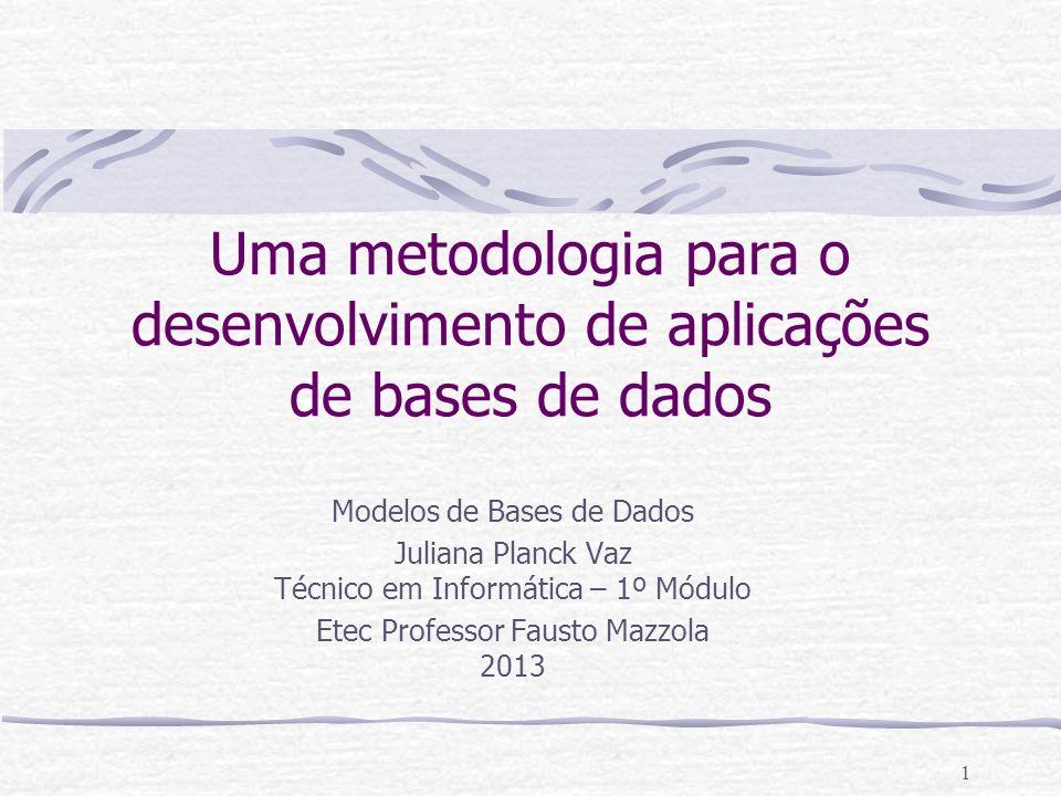 Uma metodologia para o desenvolvimento de aplicações de bases de dados