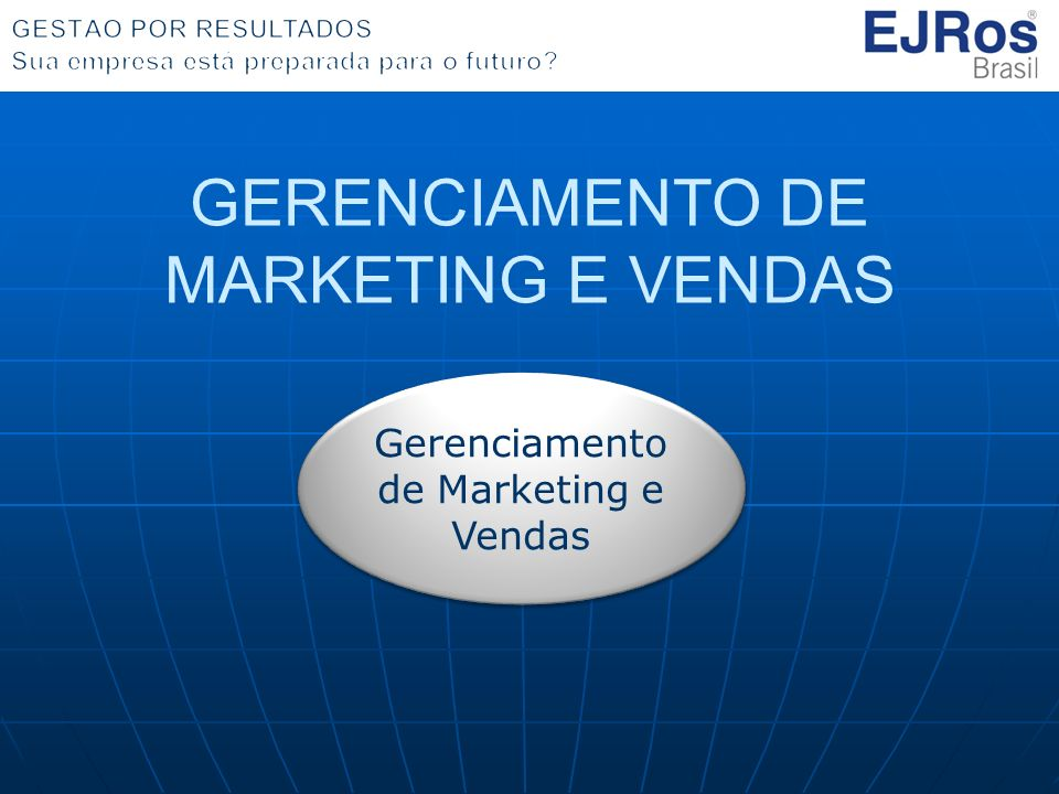 GERENCIAMENTO DE MARKETING E VENDAS