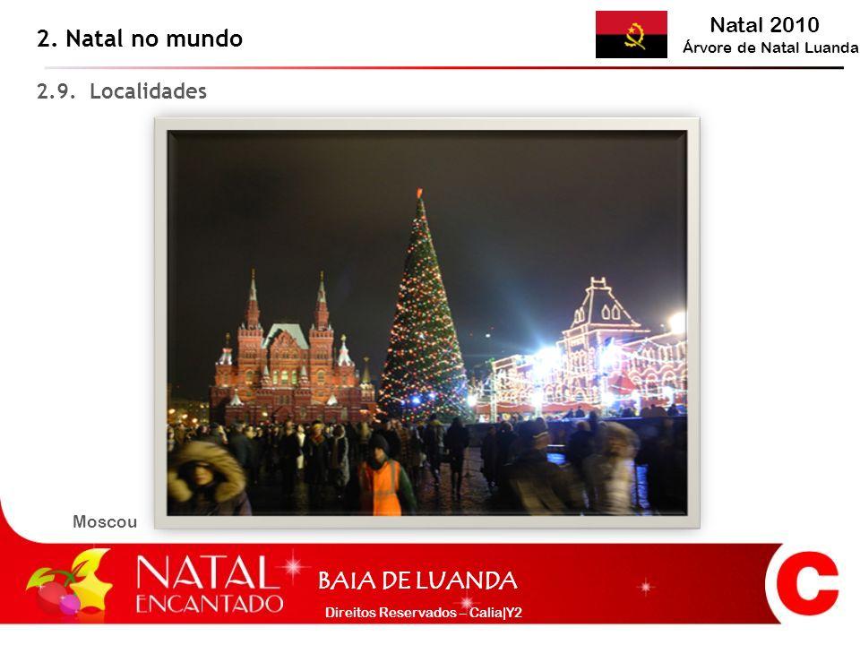 2. Natal no mundo 2.9. Localidades Moscou