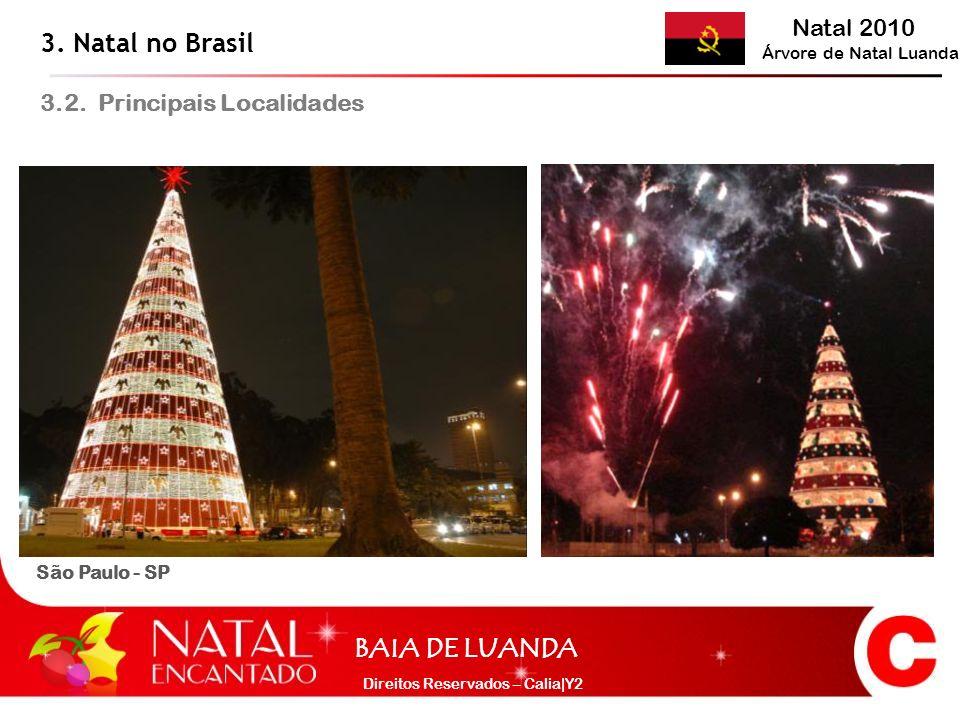 3. Natal no Brasil 3.2. Principais Localidades São Paulo - SP