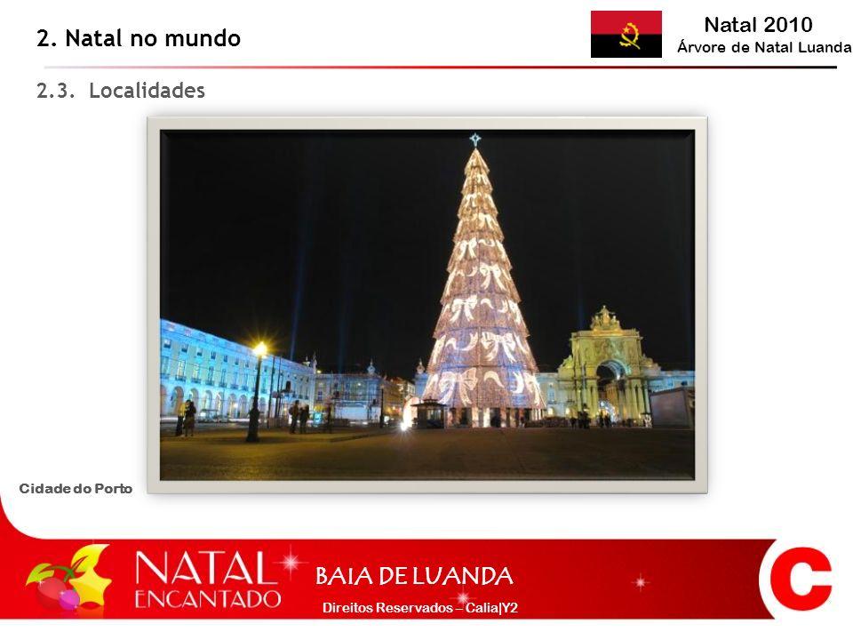 2. Natal no mundo 2.3. Localidades Cidade do Porto