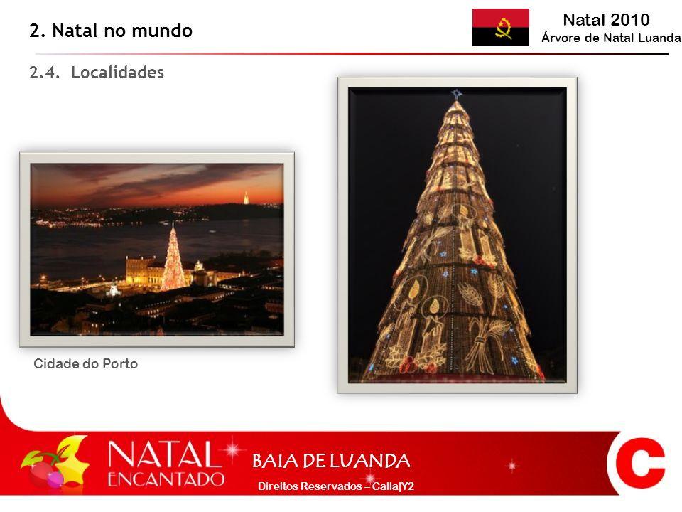 2. Natal no mundo 2.4. Localidades Cidade do Porto