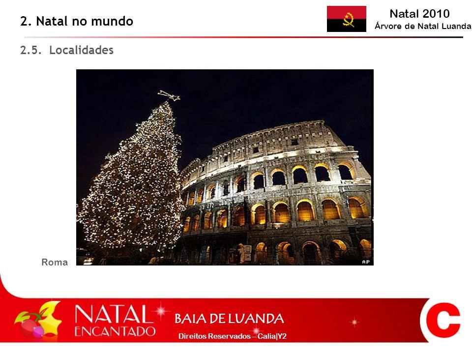 2. Natal no mundo 2.5. Localidades Roma