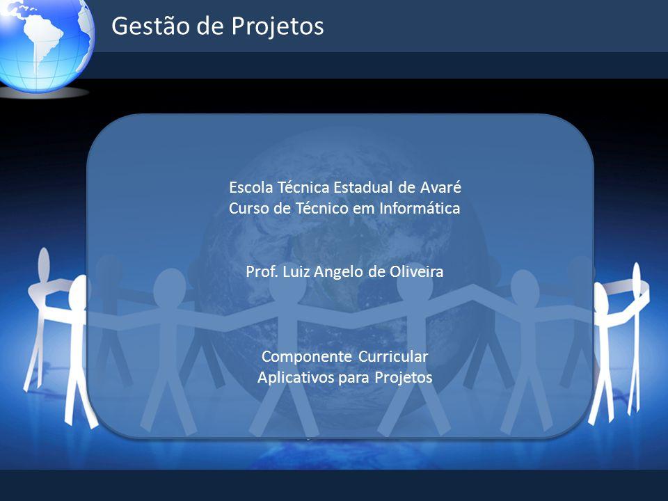 Gestão de Projetos Escola Técnica Estadual de Avaré