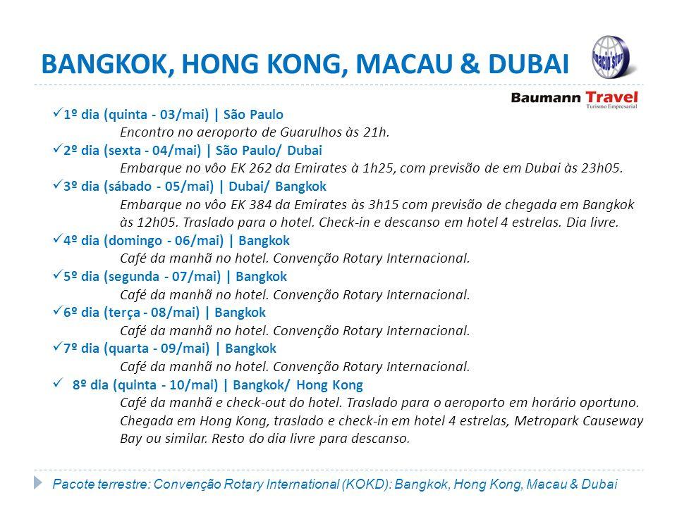BANGKOK, HONG KONG, MACAU & DUBAI