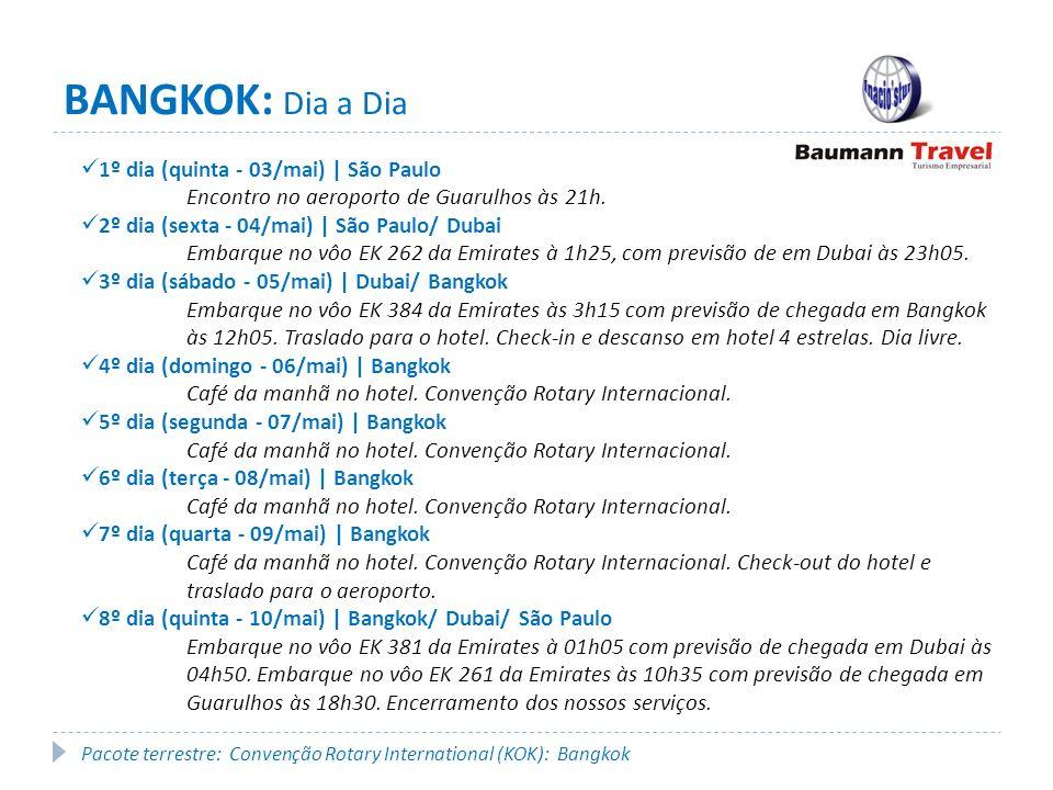 BANGKOK: Dia a Dia 1º dia (quinta - 03/mai) | São Paulo