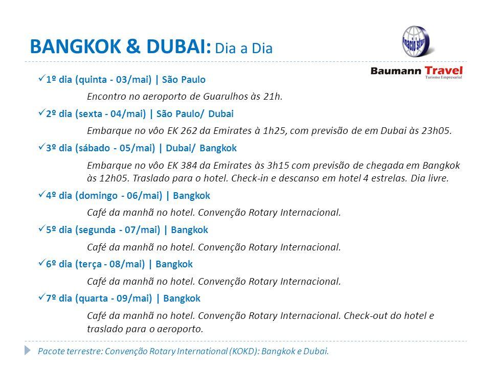 BANGKOK & DUBAI: Dia a Dia