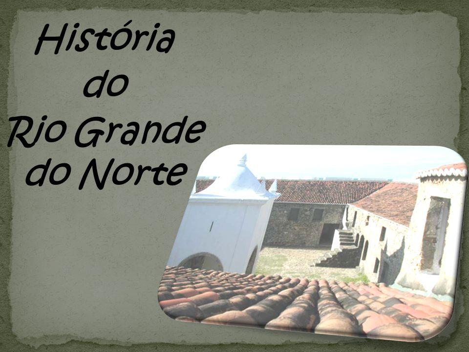 História do Rio Grande do Norte