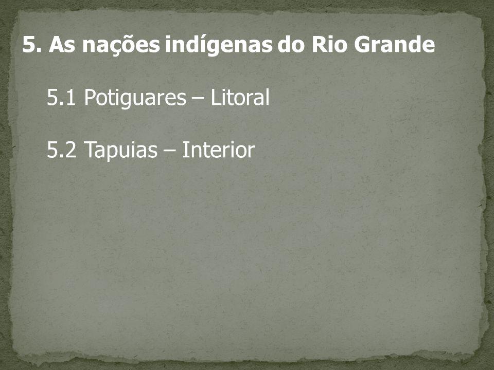 5. As nações indígenas do Rio Grande