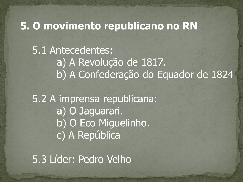 5. O movimento republicano no RN