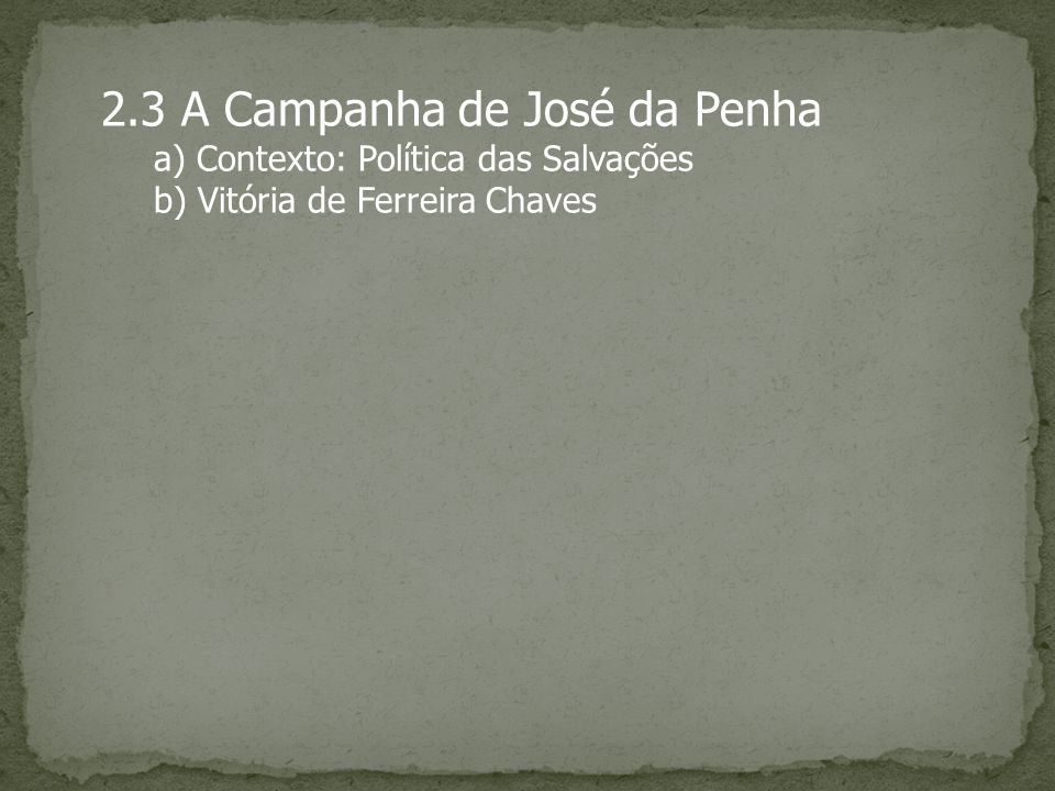 2.3 A Campanha de José da Penha