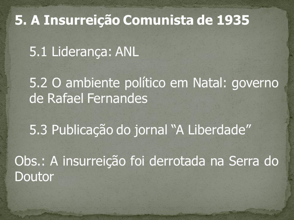 5. A Insurreição Comunista de 1935