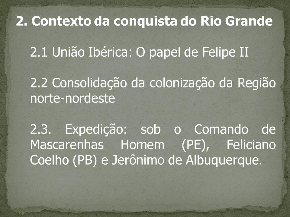 2. Contexto da conquista do Rio Grande