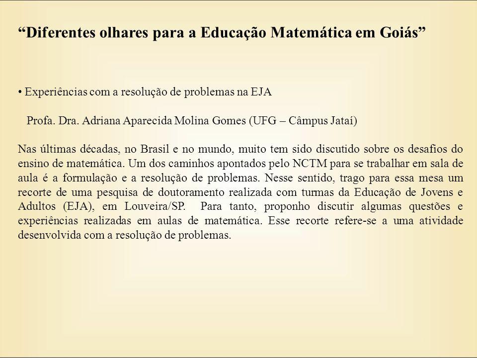 Diferentes olhares para a Educação Matemática em Goiás